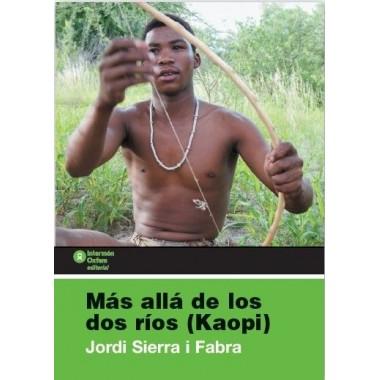 MAS ALLA DE LOS DOS RIOS KAOPI
