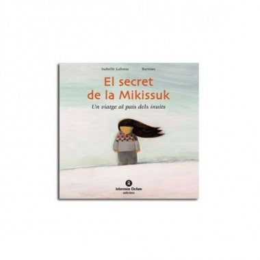 El secret de la Mikissuk